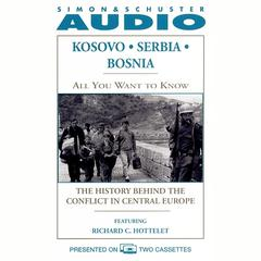 All You Want to Know: Kosovo, Serbia, Bosnia by Knowledge Products