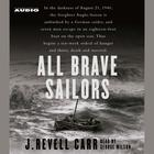 All Brave Sailors by J. Revell Carr