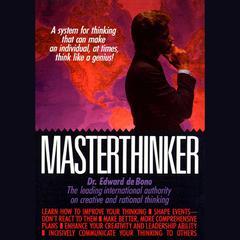 Masterthinker by Dr. Edward De Bono