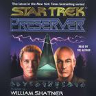 Star Trek: Preserver by William Shatner