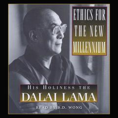 Ethics for the New Millennium by Tenzin Gyatso, His Holiness the 14th Dalai Lama, Alexander Norman