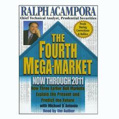 The Fourth Mega Market by Ralph Acampora
