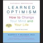 Learned Optimism by Martin E. P. Seligman, PhD