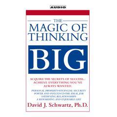 The Magic of Thinking Big by Dr. David Schwartz