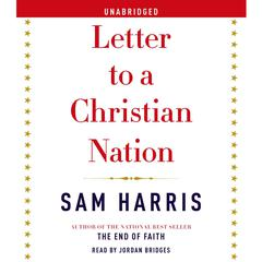 Letter to a Christian Nation by Sam Harris