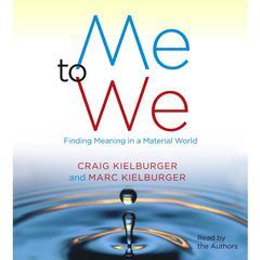 Me to We by Craig Kielburger, Marc Kielburger