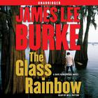 The Glass Rainbow by James Lee Burke