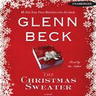 The Christmas Sweater by Jason Wright, Kevin Balfe, Glenn Beck