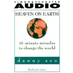 Heaven on Earth by Danny Seo