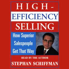 High Efficiency Selling by Stephan Schiffman
