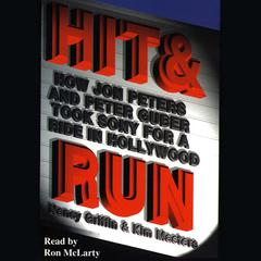 Hit and Run by Nancy Griffin, Kim Masters