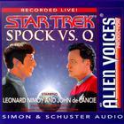 Spock Vs. Q by Leonard Nimoy