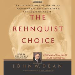 The Rehnquist Choice by John W. Dean