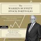 The Warren Buffett Stock Portfolio by Mary Buffett, David Clark