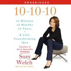 10-10-10 by Suzy Welch