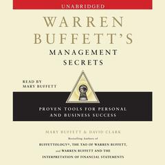 Warren Buffett's Management Secrets by Mary Buffett, David Clark
