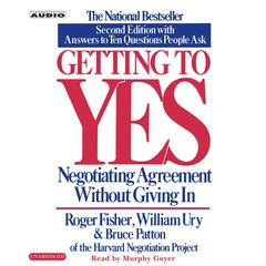 Getting to Yes by Roger Fisher, William Ury
