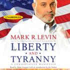Liberty and Tyranny by Mark R. Levin