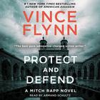 Protect and Defend by Vince Flynn