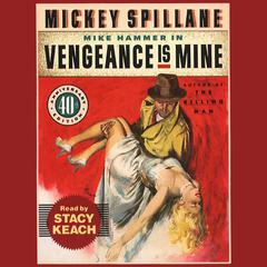 Vengeance Is Mine by Mickey Spillane