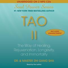 Tao II by Zhi Gang Sha, Dr. Zhi Gang Sha