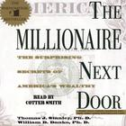 The Millionaire Next Door by Thomas J. Stanley, PhD, William D. Danko, PhD