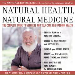 Natural Health, Natural Medicine by Andrew Weil, MD
