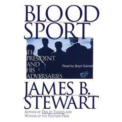 Blood Sport by James B. Stewart
