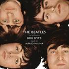 The Beatles by Bob Spitz