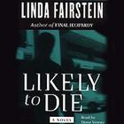 Likely to Die by Linda Fairstein