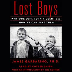 Lost Boys by James Garbarino, PhD