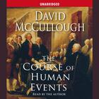 The Course of Human Events by David McCullough