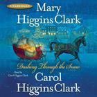 Dashing Through the Snow by Mary Higgins Clark, Carol Higgins Clark