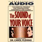 The Sound of Your Voice by Carol Fleming, Dr. Carol Fleming