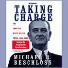 Taking Charge by Michael R. Beschloss