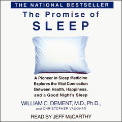 The Promise of Sleep by William C. Dement, MD, PhD, Christopher Vaughan