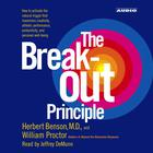 The Breakout Principle by Herbert Benson, William Proctor, JD