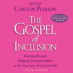 The Gospel of Inclusion by Carlton Pearson