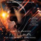 First Man by James R. Hansen
