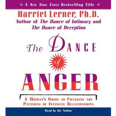 The Dance of Anger by Harriet Lerner, PhD