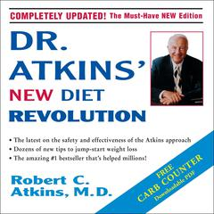 Dr. Atkins' New Diet Revolution by Robert C. Atkins, MD