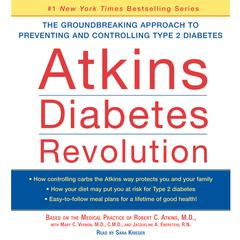 Atkins Diabetes Revolution by Robert C. Atkins, M.D., Robert C. Atkins, MD