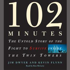 102 Minutes by Jim Dwyer, Kevin Flynn