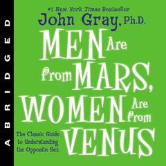 Men Are from Mars, Women Are from Venus by John Gray, PhD