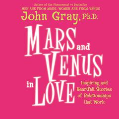 Mars and Venus on Love Audio Collection by John Gray, PhD