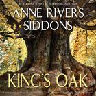 King's Oak by Anne Rivers Siddons