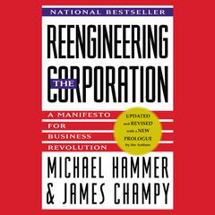 Reengineering the Corporation by Michael Hammer, James Champy