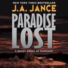 Paradise Lost by J. A. Jance