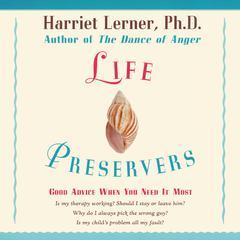 Life Preservers by Harriet Lerner, PhD