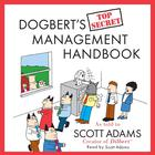 Dogbert's Top Secret Management Handbook by Scott Adams